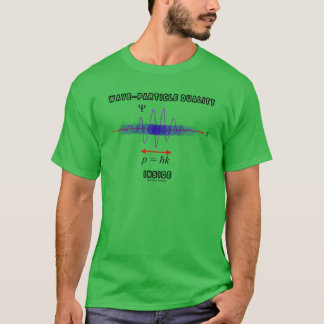 Wave-Particle Duality Inside Uncertainty Principle T-Shirt