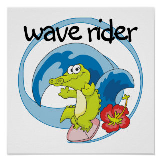 Wave Rider T shirts and Gifts Poster
