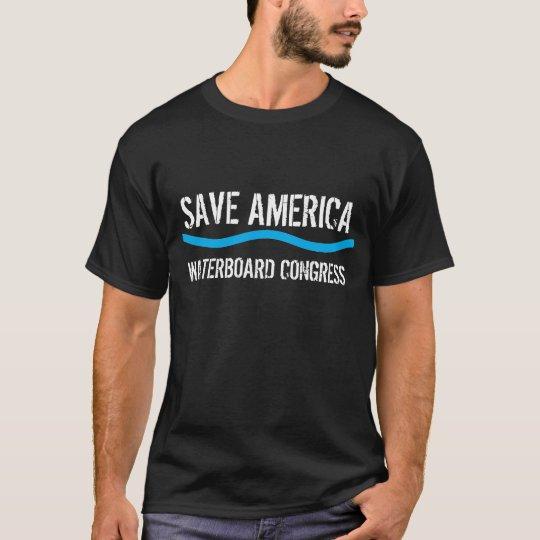 wave, SAVE AMERICA, WATERBOARD CONGRESS T-Shirt