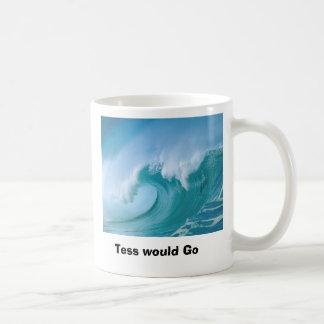 wave, Tess would Go Classic White Coffee Mug