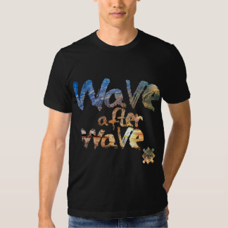 """""""Wave to after wave"""", Revo Clothing BR Shirt"""