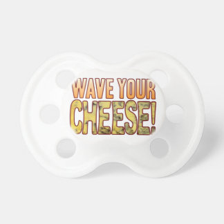 Wave Your Blue Cheese Pacifier