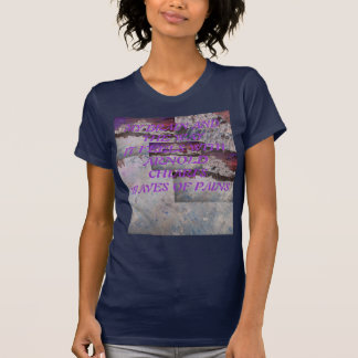 Waves Of Pains T Shirts