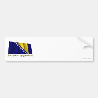 Waving Bosnia & Herzegovina Flag, name in Russian Bumper Sticker