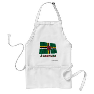 Waving Dominica Flag Flag with name in Russian Aprons