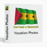 Waving Sao Tome Flag with name in Russian Binder