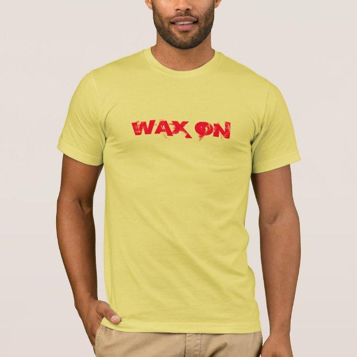 WAX ON tee by SweetKitten