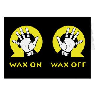 Wax On Wax Off Card