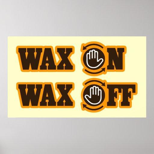 Wax On Wax Off poster