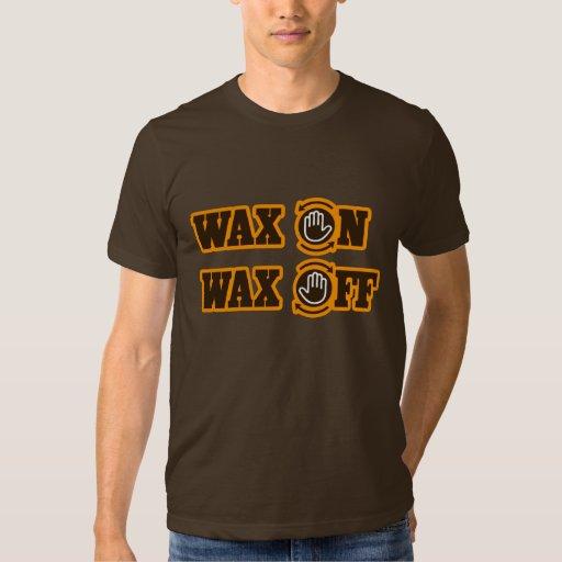 Wax On - Wax Off T-Shirt