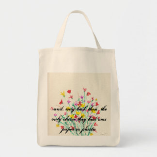 ...Way Back Then Grocery Tote Tote Bags