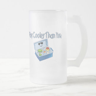 Way Cooler Than You Frosted Glass Beer Mug