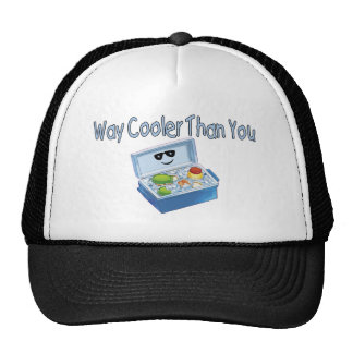Way Cooler Than You Trucker Hat
