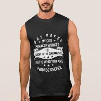 Way maker Miracle Worker Promise Keeper Christian Sleeveless Shirt