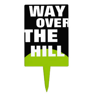 Way over the Hill Cake Pick