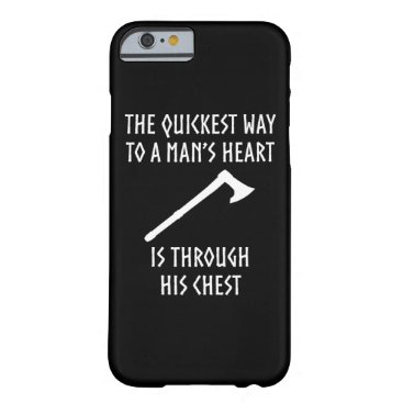 Way To A Man's Heart Funny Viking Medieval Barely There iPhone 6 Case