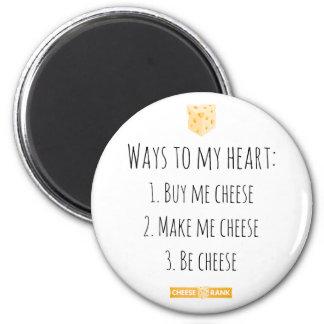 Ways to my heart. 2 inch round magnet