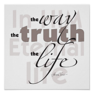 WayTruthLife Posters