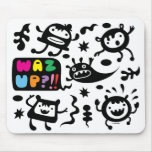 Waz Up white  mousepad with monster cartoons