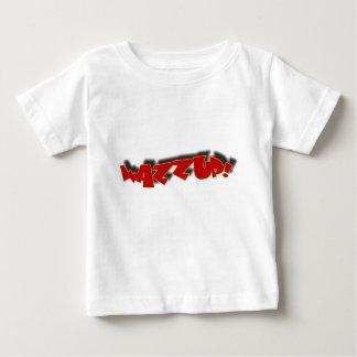 WAZZUP BABY T-Shirt