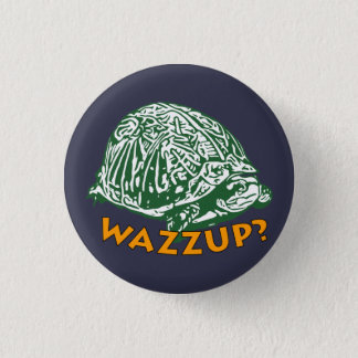 Wazzup - Small, 1¼ Inch Round Button