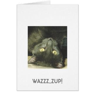WAZZZ..ZUP! CARD