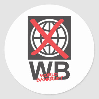 WB  World Bankrupt Classic Round Sticker