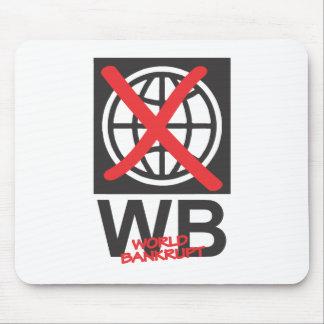 WB  World Bankrupt Mouse Pad