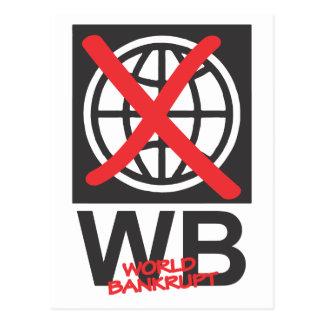 WB  World Bankrupt Postcard