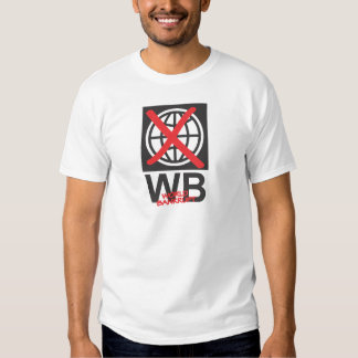 WB  World Bankrupt Tee Shirt