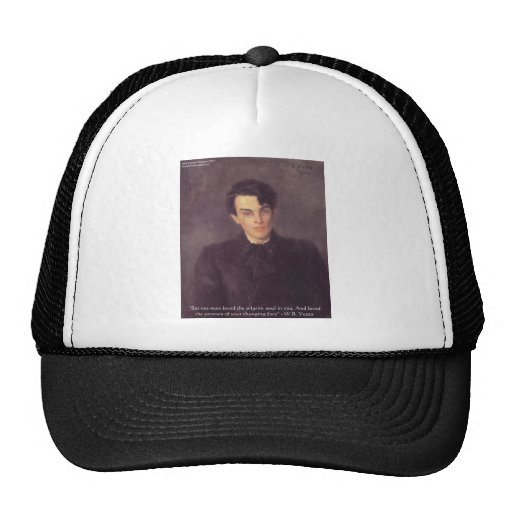 """WB Yeats """"Pilgrim Soul"""" Love Quote Gifts & Cards Trucker Hats"""