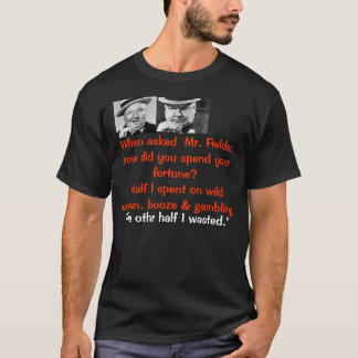 wc fields T-Shirt