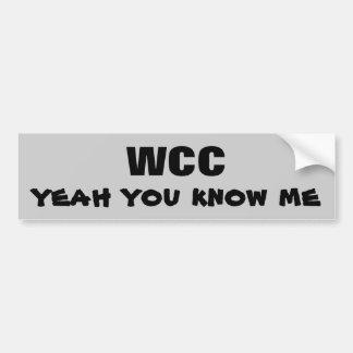 WCC yeah you know me Car Bumper Sticker