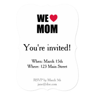WE <3 MOM - Black Text and Red Heart Design Card