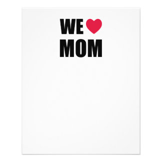 WE <3 MOM - Black Text and Red Heart Design Flyer