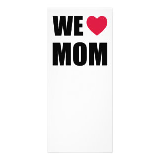WE <3 MOM - Black Text and Red Heart Design Rack Card