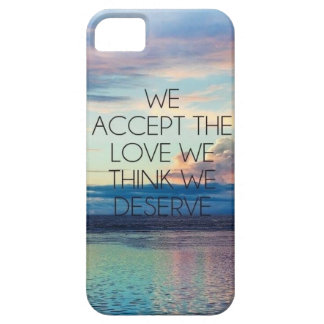 WE ACCEPT THE LOVE WE THINK WE DESERVE iPhone 5 COVER