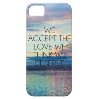 WE ACCEPT THE LOVE WE THINK WE DESERVE iPhone SE/5/5s CASE