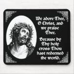 We Adore Thee O Christ Custom Mousepad