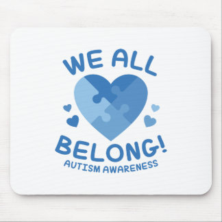 We All Belong Mouse Pad