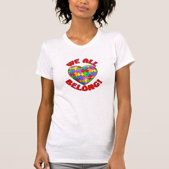 We all belong puzzle heart T-Shirt