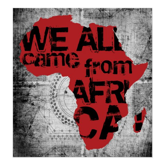 WE ALL CAME FROM AFRICA POSTER
