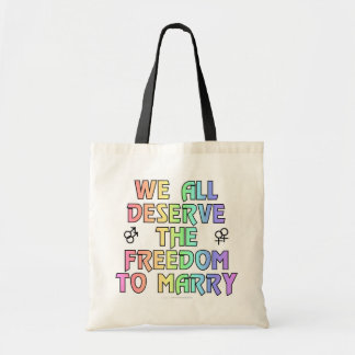 We all deserve the freedom to marry budget tote bag