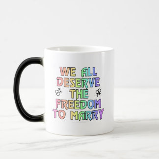 We all deserve the freedom to marry coffee mug