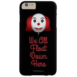 We All Float Down Here Barely There iPhone 6 Plus Case
