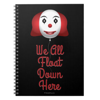We All Float Down Here Spiral Notebook