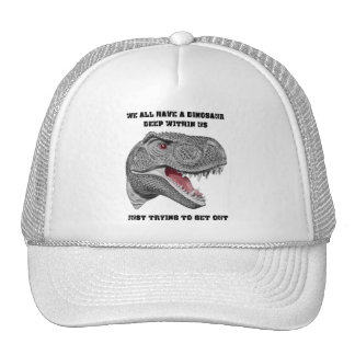 We All Have A Dinosaur Deep With Us - Trucker Hat