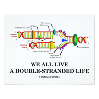 We All Live A Double-Stranded Life (DNA Humor) Card