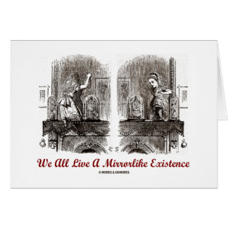 We All Live A Mirrorlike Existence (Wonderland) Cards