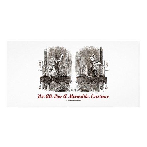 We All Live A Mirrorlike Existence (Wonderland) Photo Card